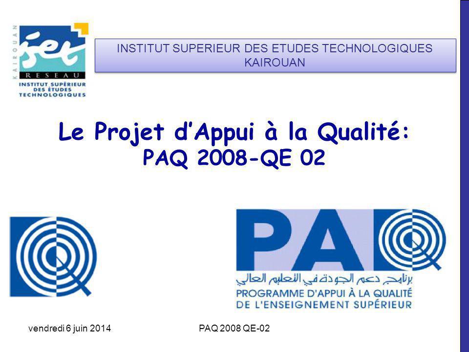 Le Projet d'Appui à la Qualité: PAQ 2008-QE 02