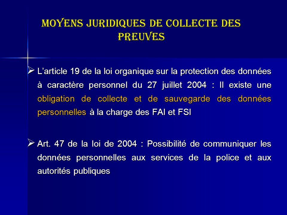 Moyens juridiques de collecte des preuves