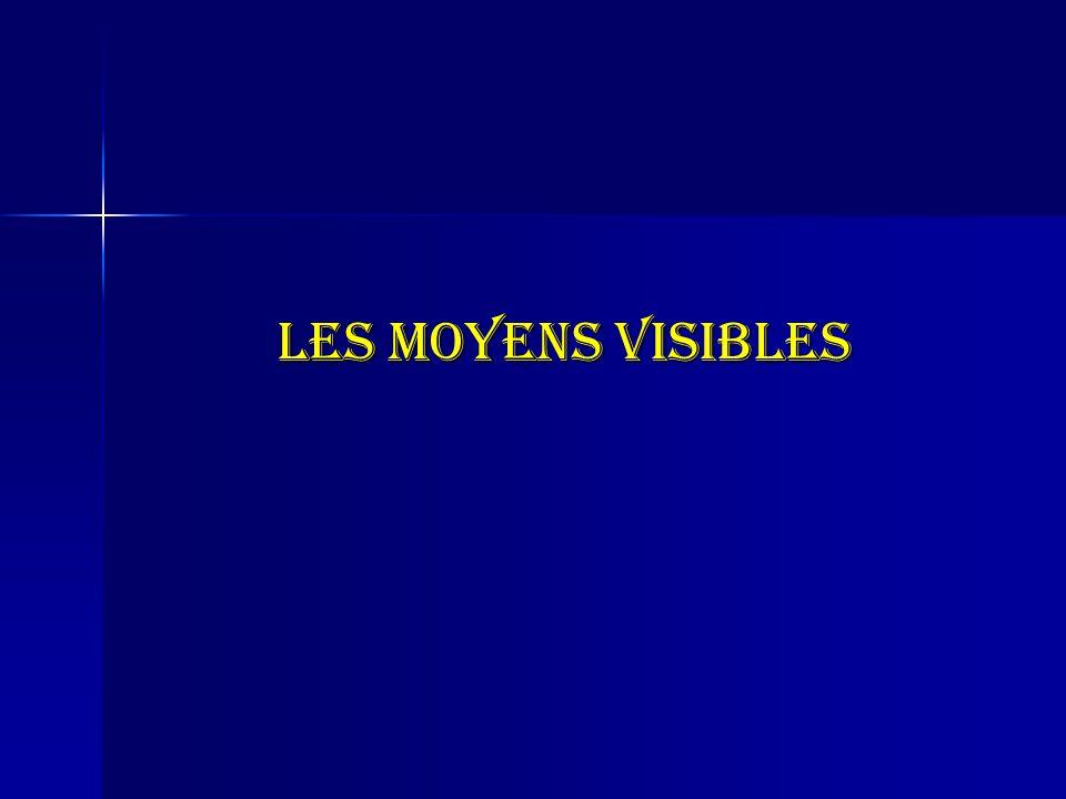 Les moyens visibles