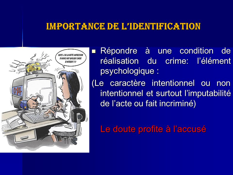 Importance de l'identification