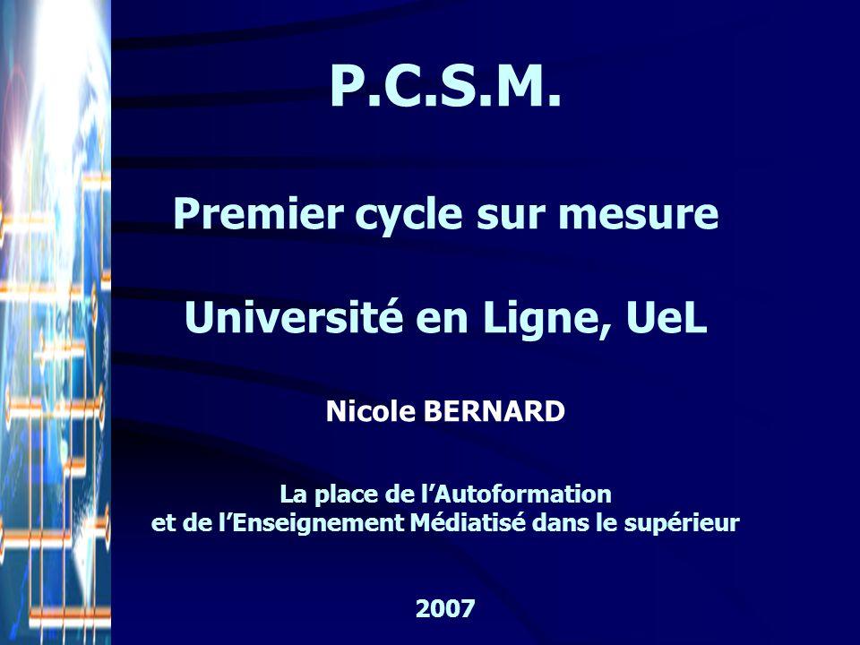 P.C.S.M. Premier cycle sur mesure Université en Ligne, UeL