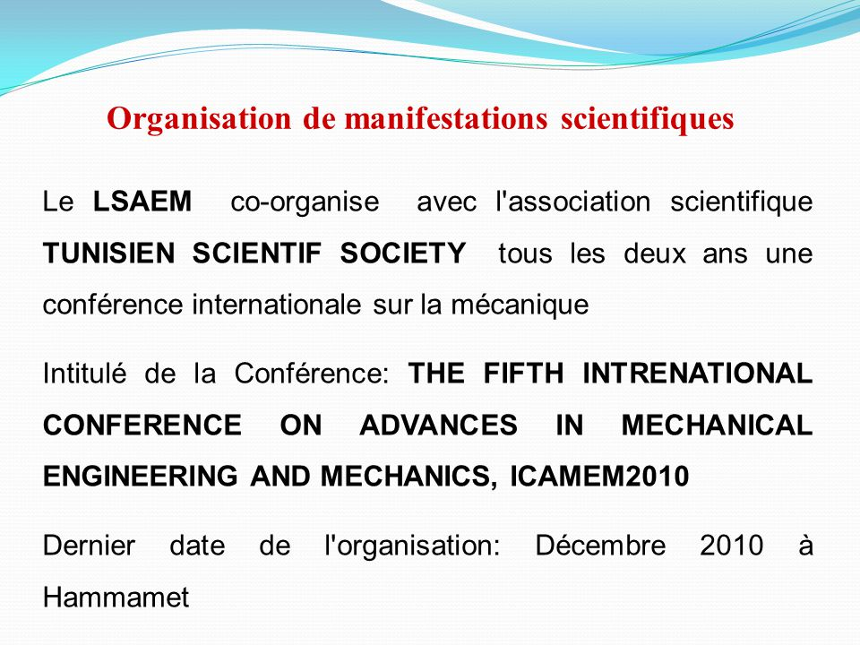 Organisation de manifestations scientifiques
