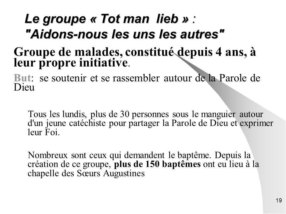 Le groupe « Tot man lieb » : Aidons-nous les uns les autres