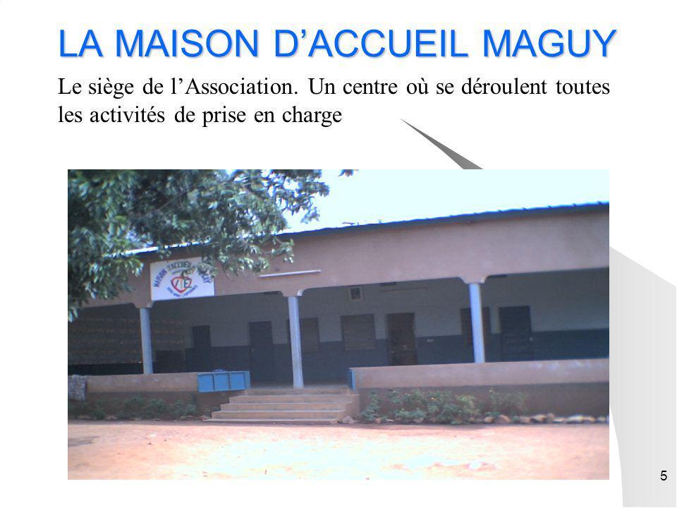 LA MAISON D'ACCUEIL MAGUY