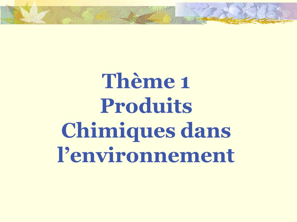 Produits Chimiques dans l'environnement