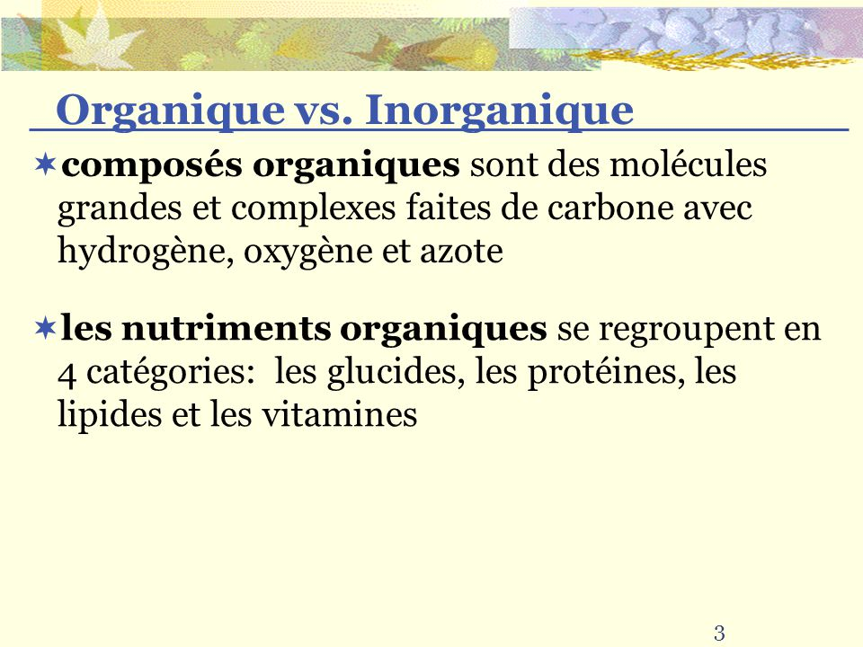 Organique vs. Inorganique