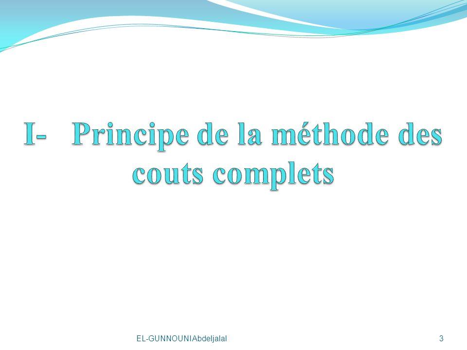 I- Principe de la méthode des couts complets