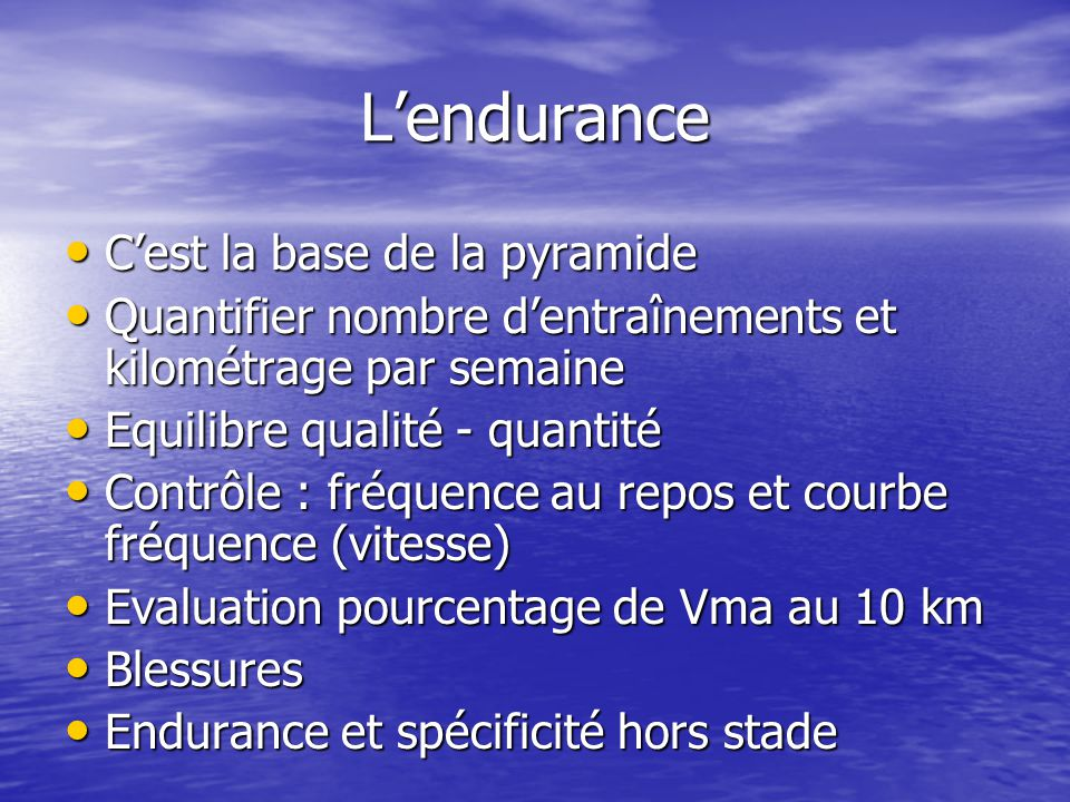 L'endurance C'est la base de la pyramide