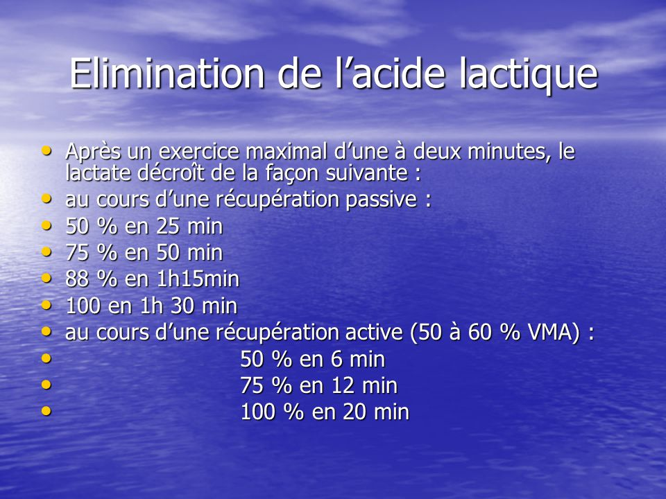Elimination de l'acide lactique
