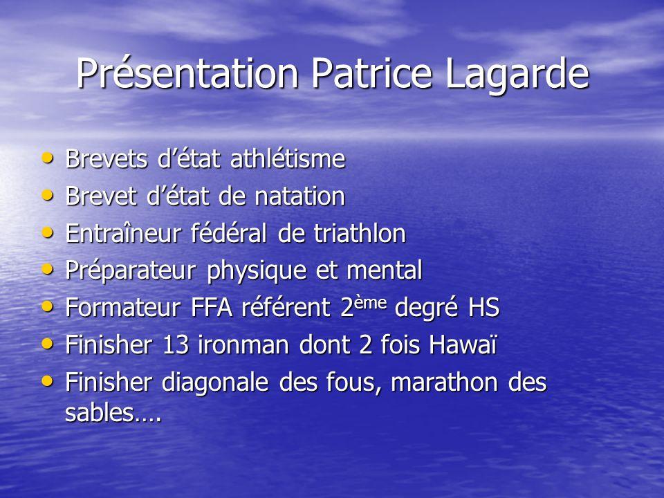 Présentation Patrice Lagarde