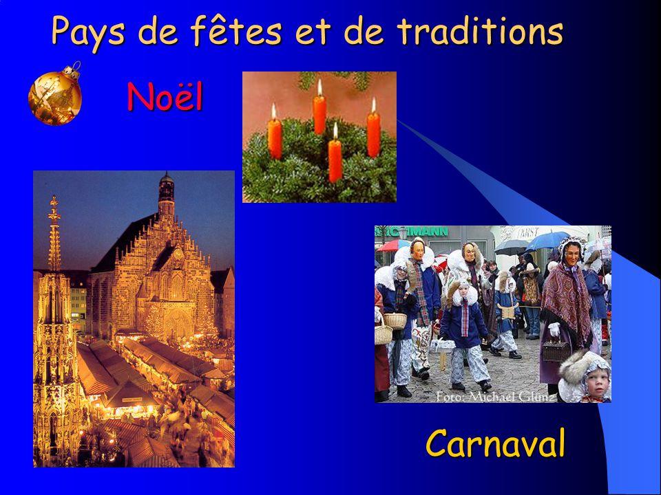 Pays de fêtes et de traditions