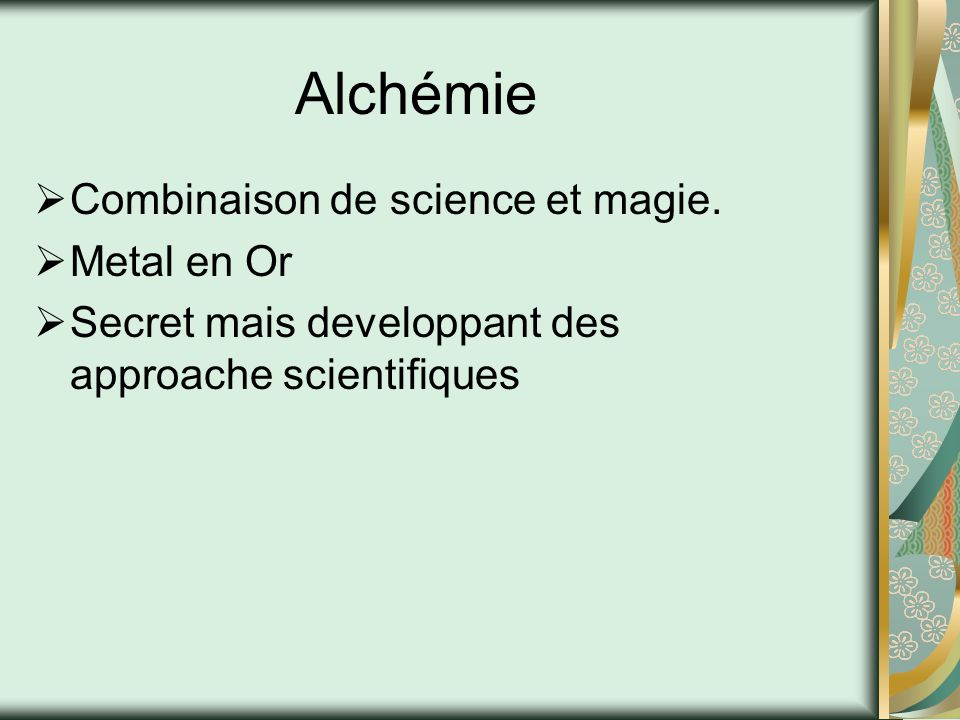 Alchémie Combinaison de science et magie. Metal en Or