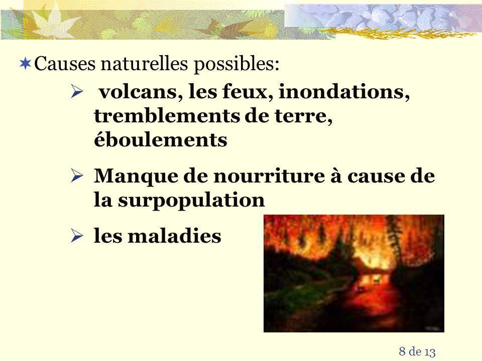 Causes naturelles possibles: