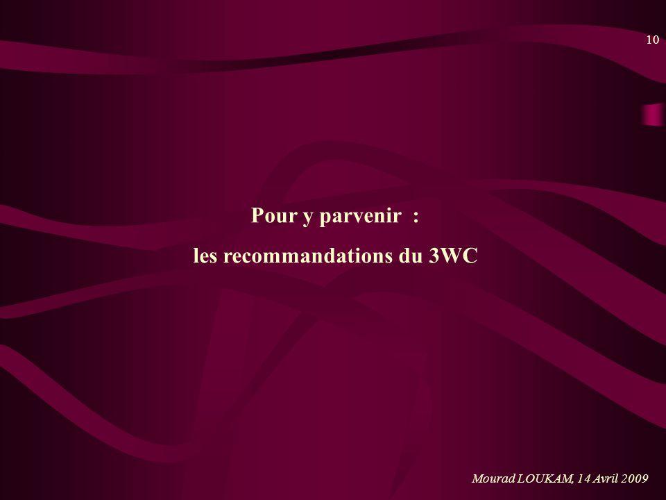 les recommandations du 3WC