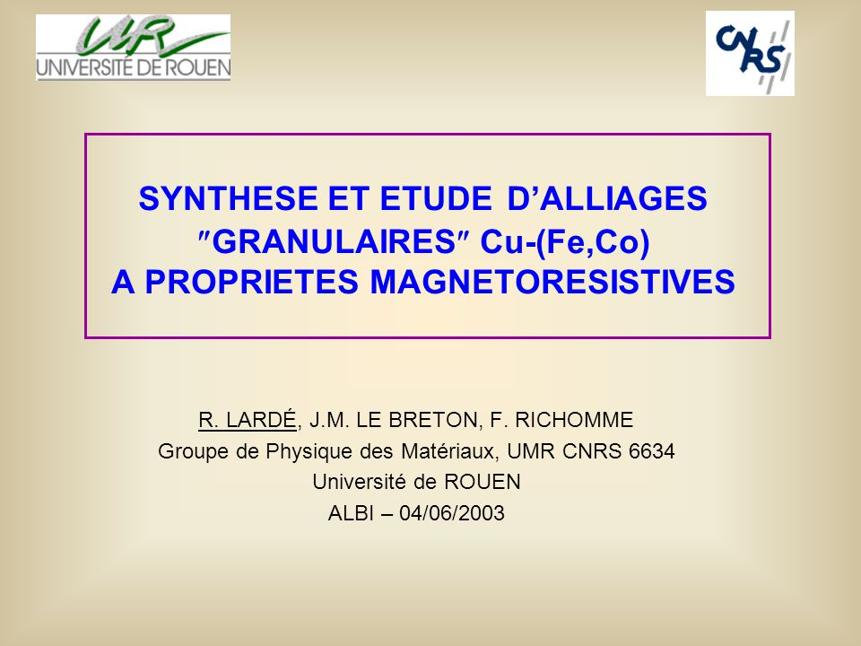 SYNTHESE ET ETUDE D'ALLIAGES GRANULAIRES Cu-(Fe,Co) A PROPRIETES MAGNETORESISTIVES