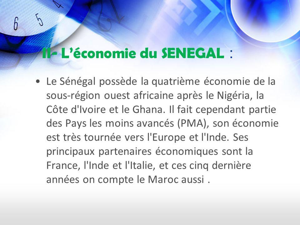 II- L'économie du SENEGAL :