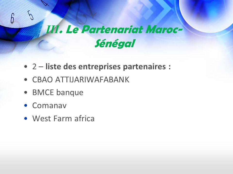 III. Le Partenariat Maroc- Sénégal