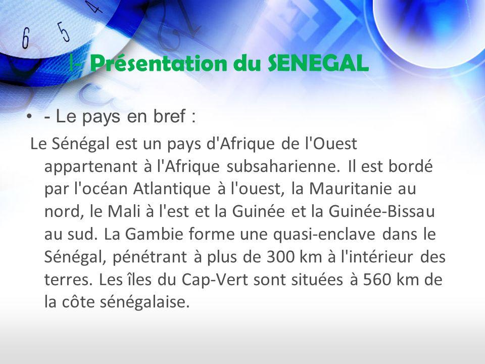 I- Présentation du SENEGAL
