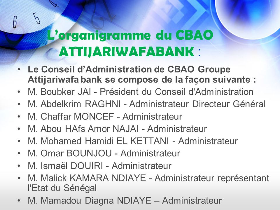 L'organigramme du CBAO ATTIJARIWAFABANK :
