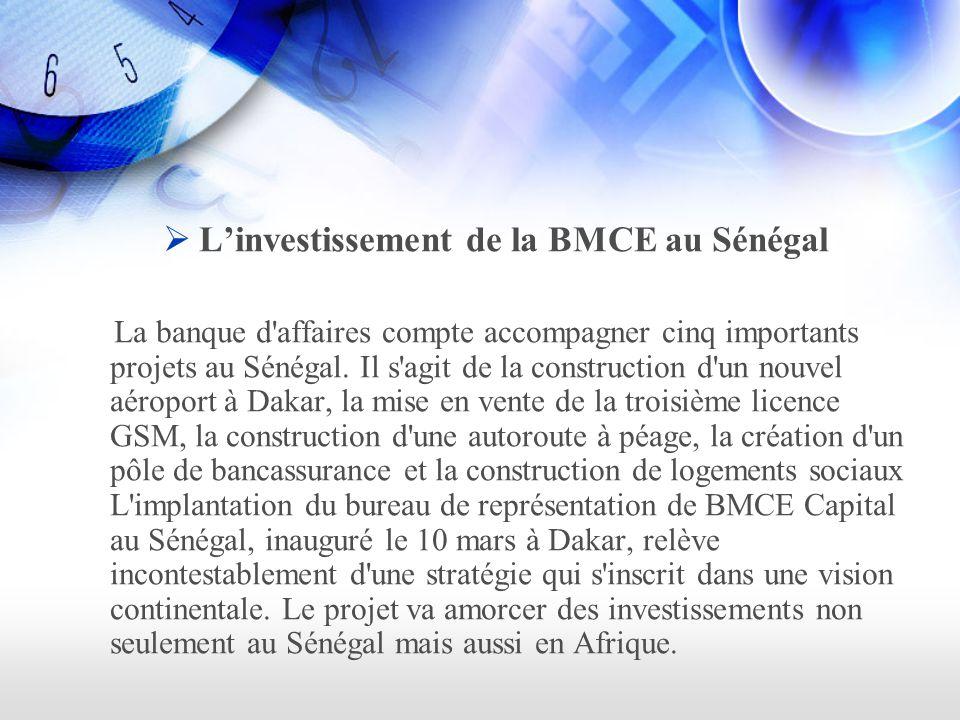 L'investissement de la BMCE au Sénégal