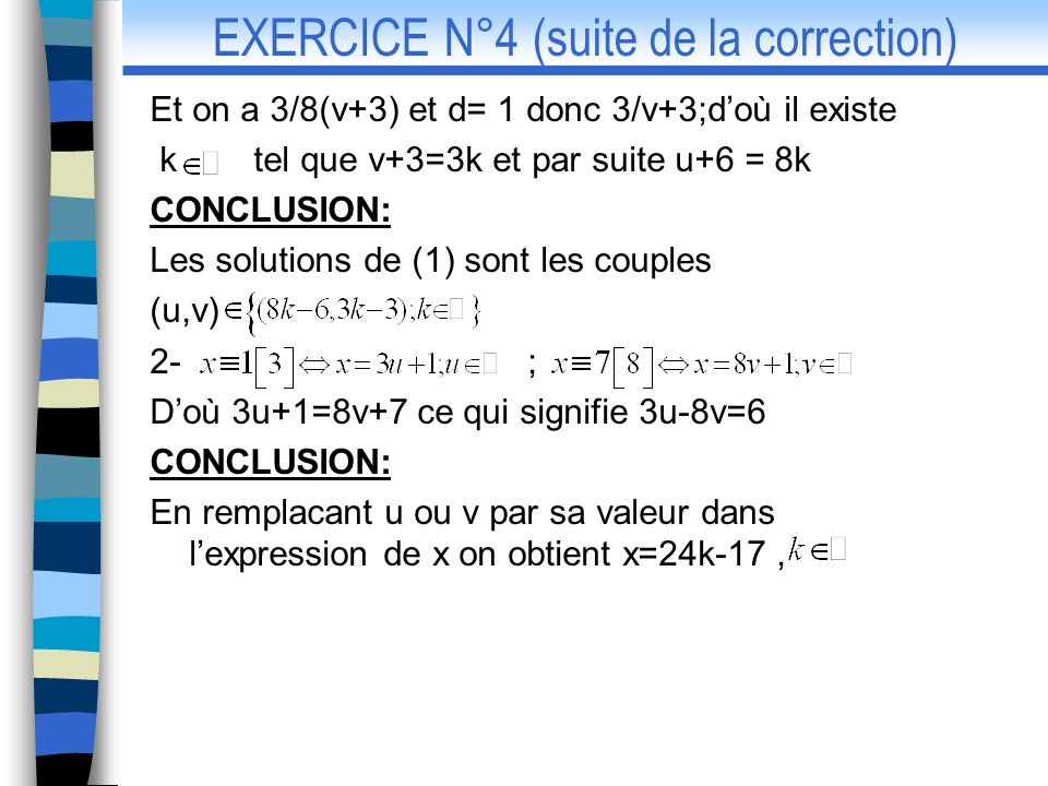 EXERCICE N°4 (suite de la correction)