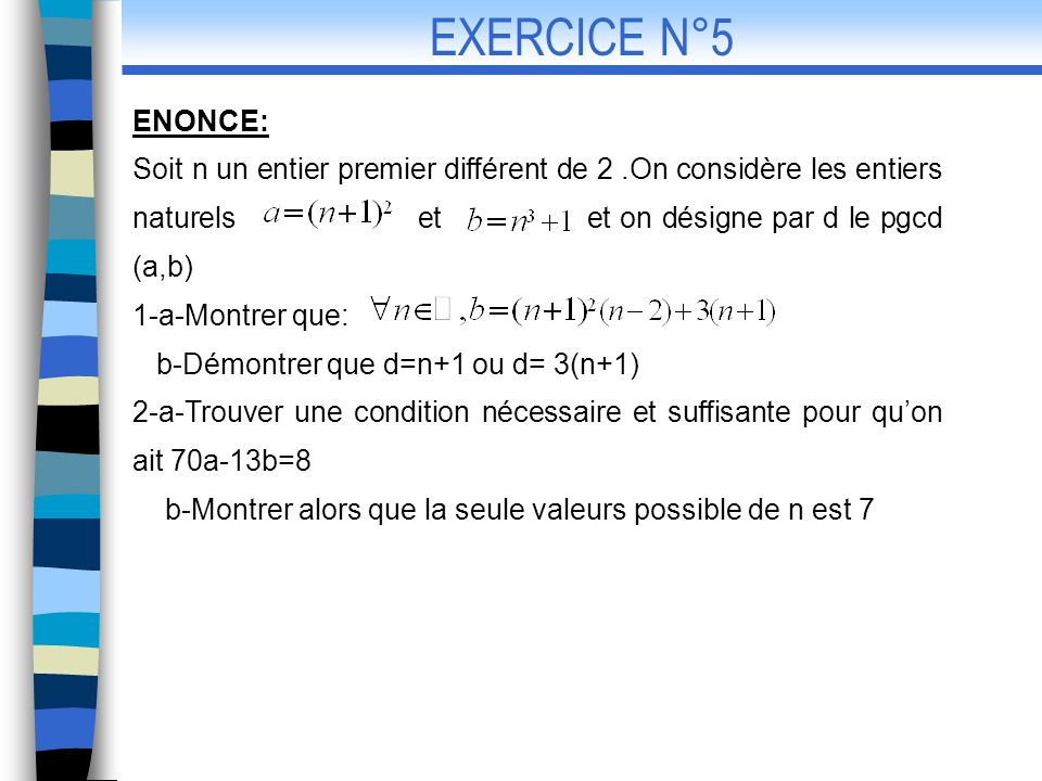 EXERCICE N°5 ENONCE: