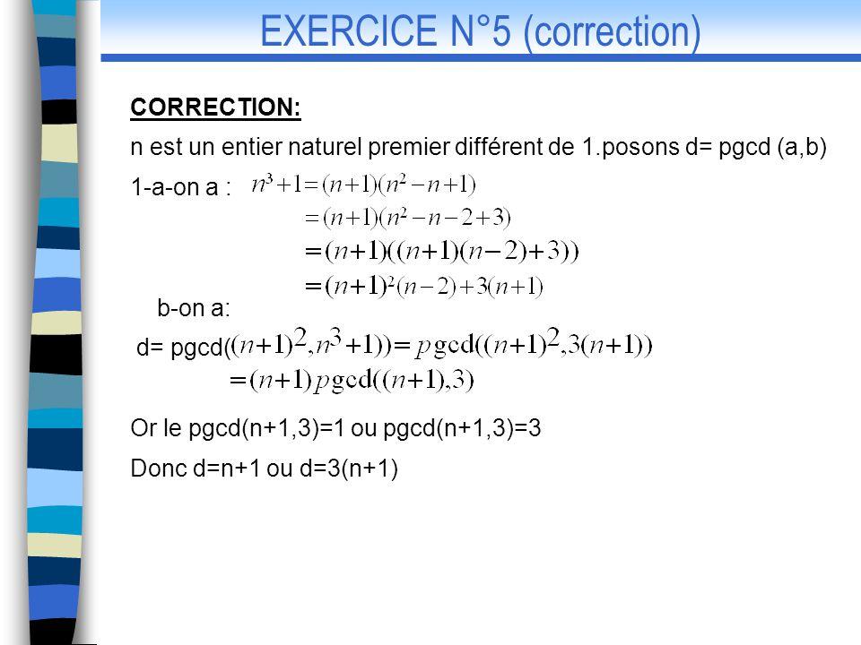 EXERCICE N°5 (correction)