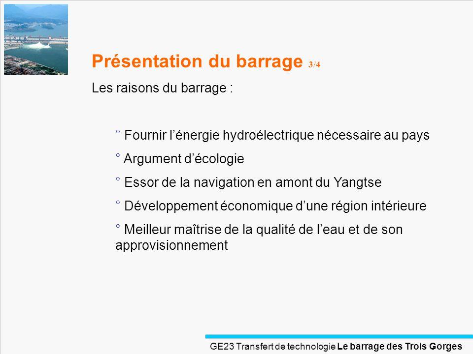 Présentation du barrage 3/4