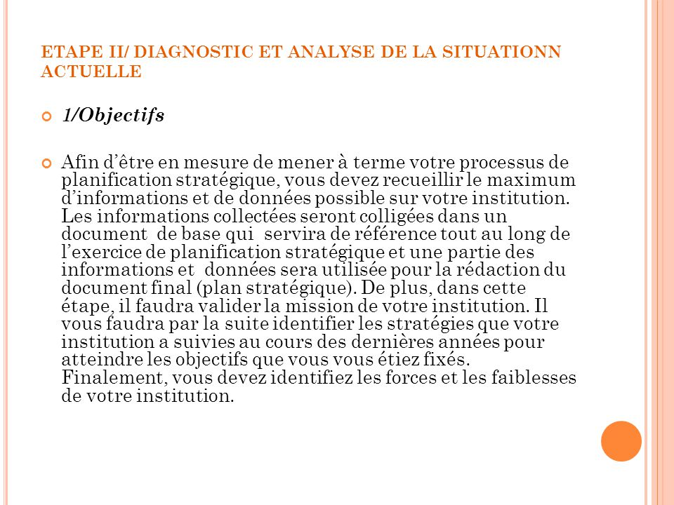 ETAPE II/ DIAGNOSTIC ET ANALYSE DE LA SITUATIONN ACTUELLE