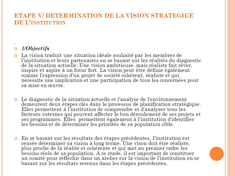 ETAPE V/ DETERMINATION DE LA VISION STRATEGIUE DE L'institution