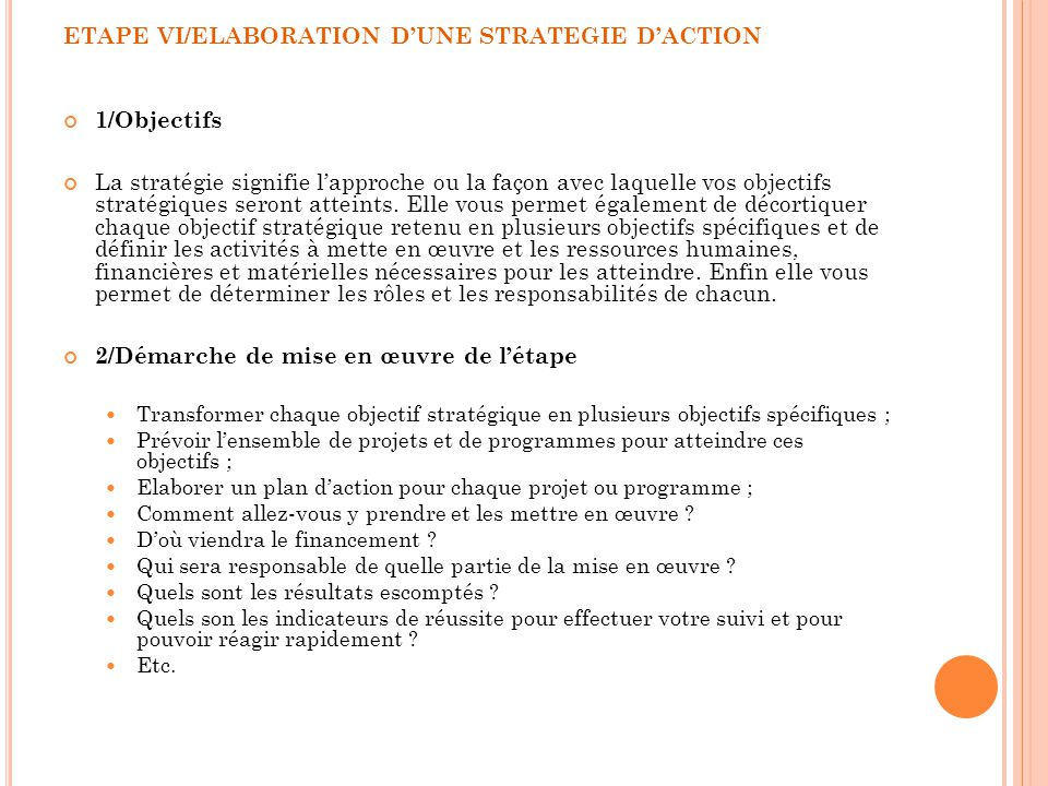 ETAPE VI/ELABORATION D'UNE STRATEGIE D'ACTION