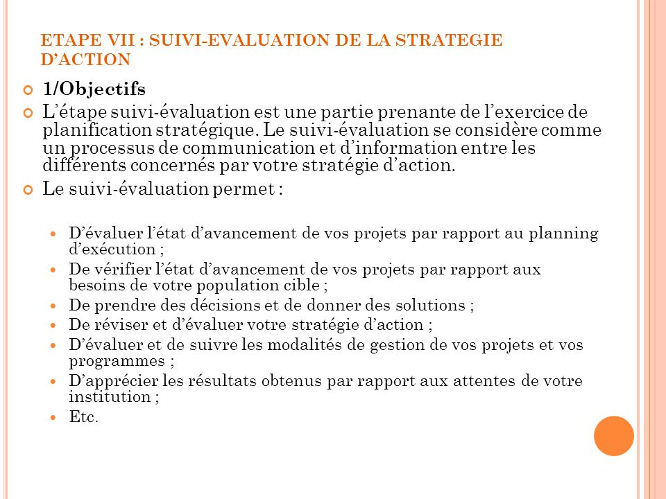 ETAPE VII : SUIVI-EVALUATION DE LA STRATEGIE D'ACTION