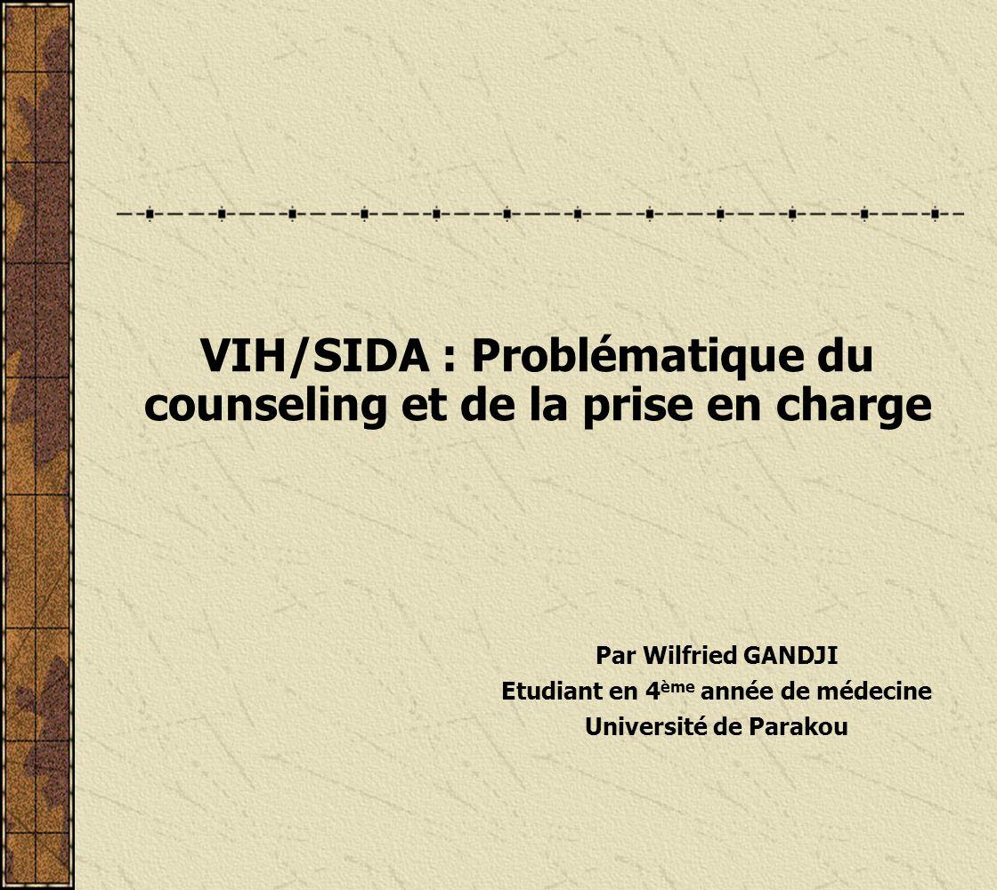 VIH/SIDA : Problématique du counseling et de la prise en charge