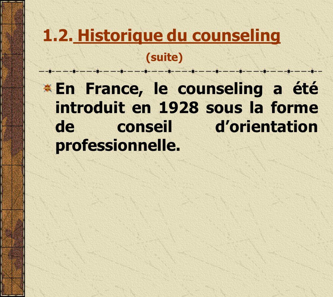 1.2. Historique du counseling (suite)
