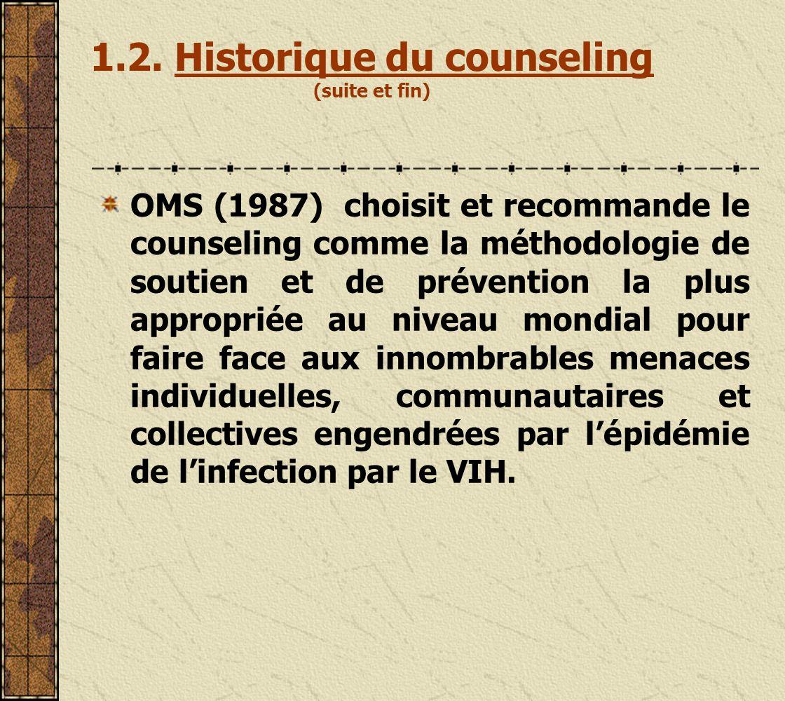 1.2. Historique du counseling (suite et fin)