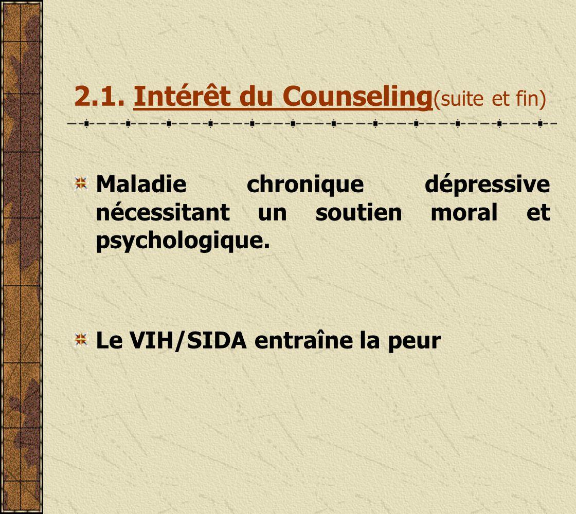 2.1. Intérêt du Counseling(suite et fin)