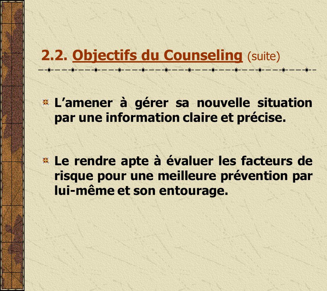 2.2. Objectifs du Counseling (suite)