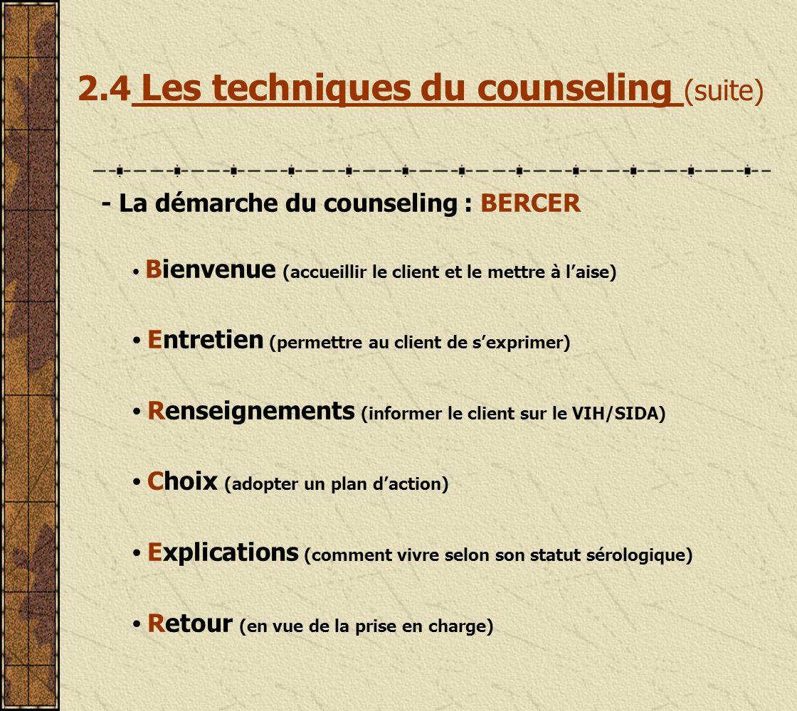2.4 Les techniques du counseling (suite)