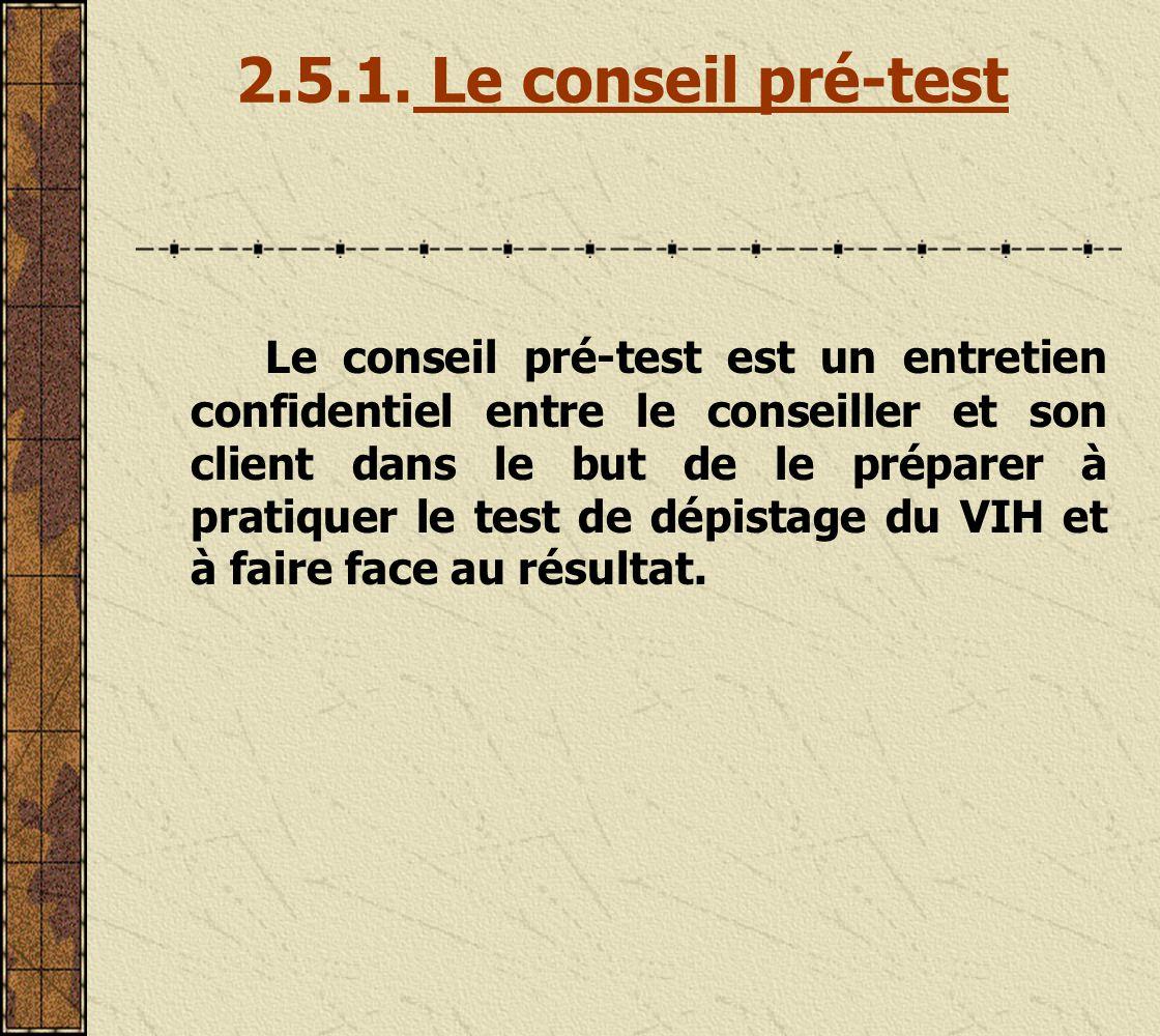 2.5.1. Le conseil pré-test