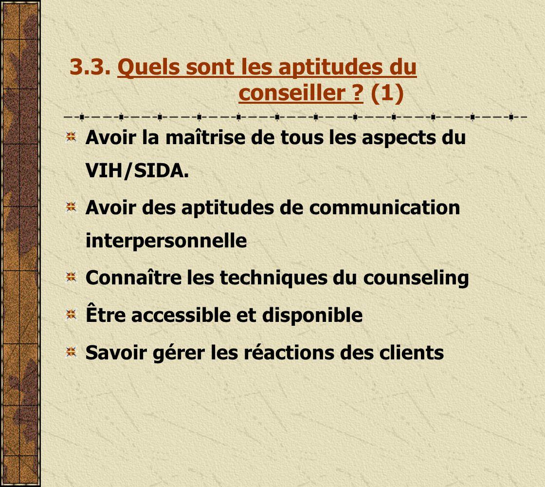 3.3. Quels sont les aptitudes du conseiller (1)