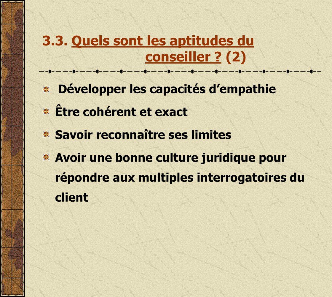 3.3. Quels sont les aptitudes du conseiller (2)