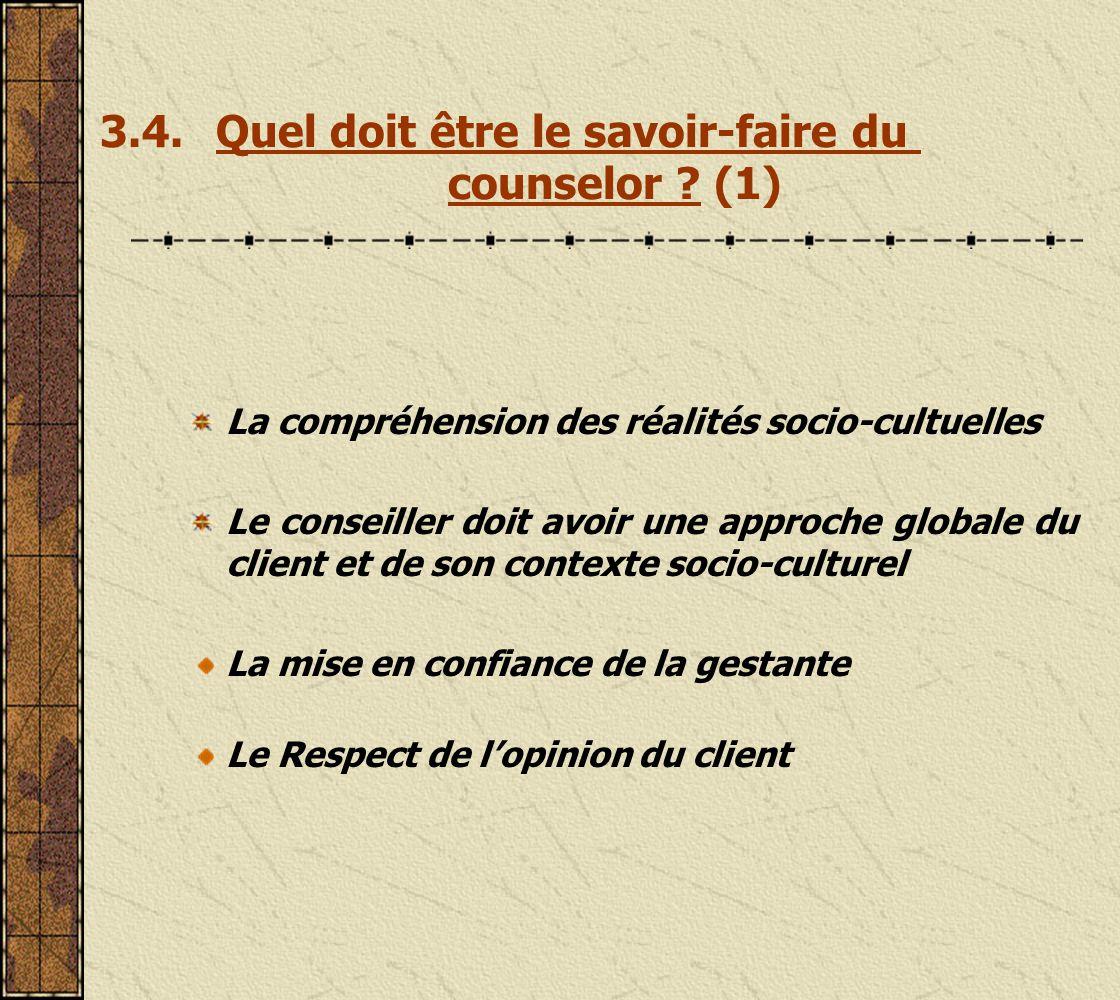 3.4. Quel doit être le savoir-faire du counselor (1)
