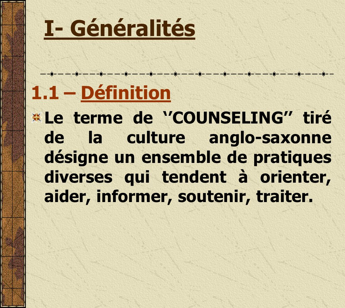 I- Généralités 1.1 – Définition
