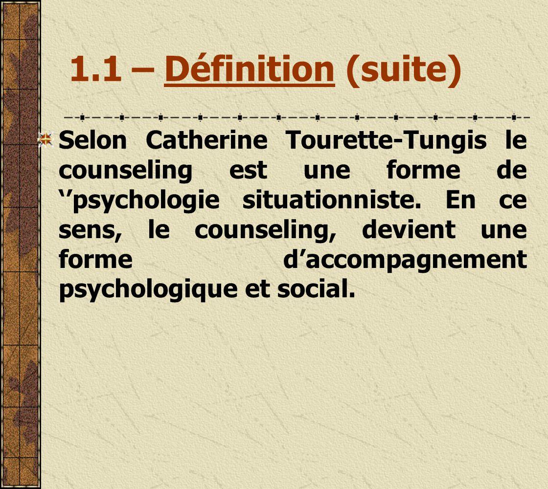 1.1 – Définition (suite)