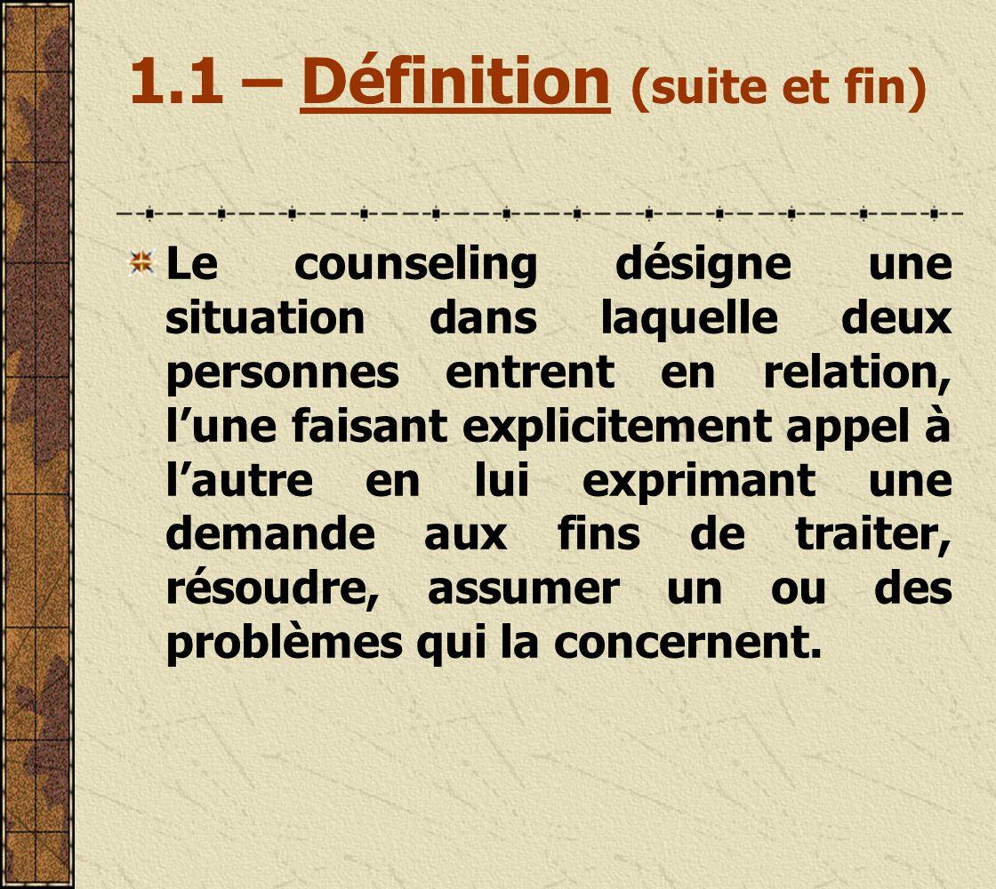 1.1 – Définition (suite et fin)