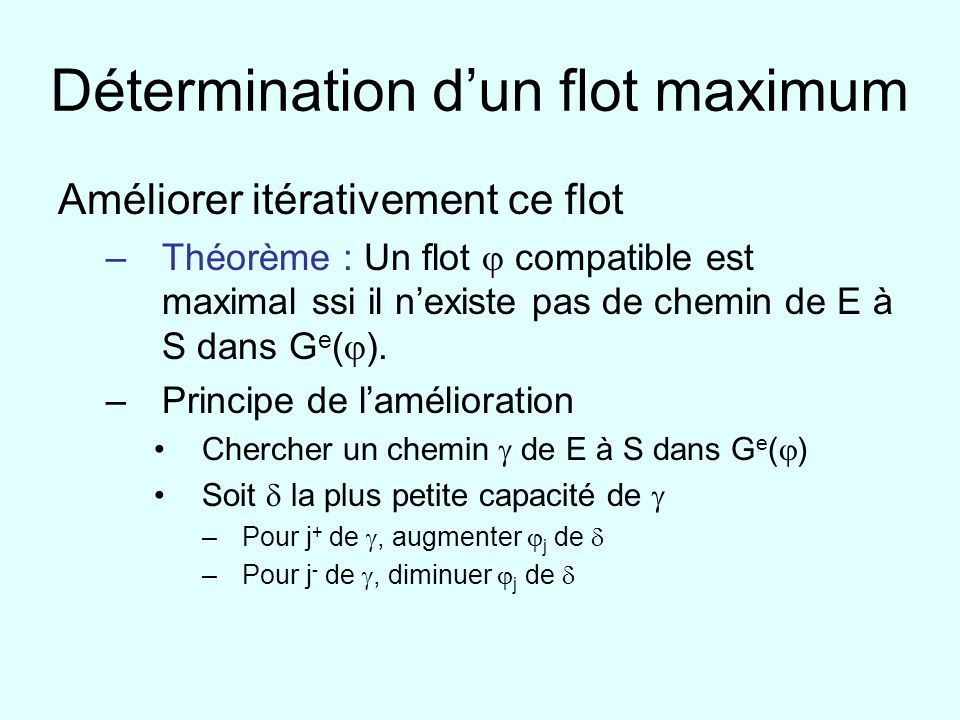 Détermination d'un flot maximum