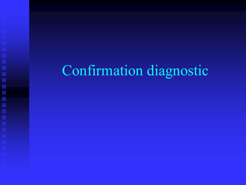 Confirmation diagnostic