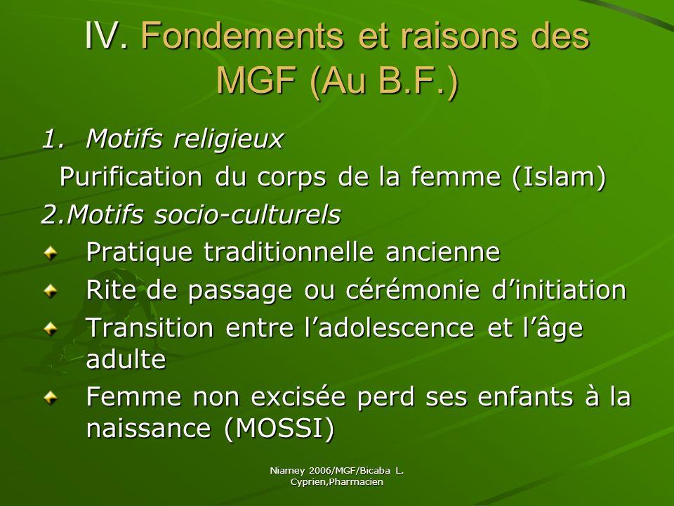 IV. Fondements et raisons des MGF (Au B.F.)