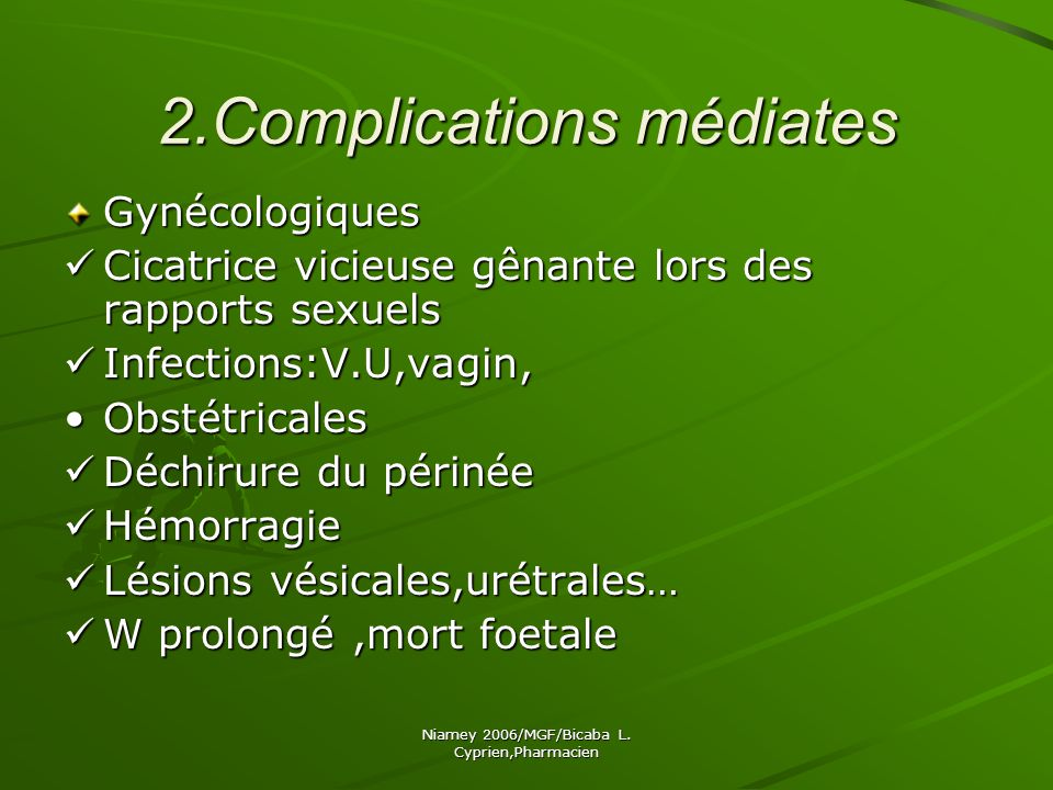 2.Complications médiates