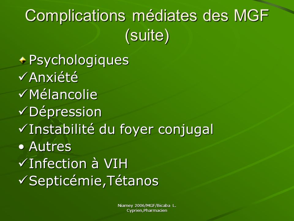 Complications médiates des MGF (suite)